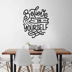 Zidna naljepnica Believe in Yourself