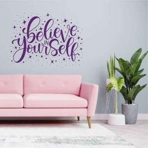 Zidna naljepnica Believe in Yourself Cute