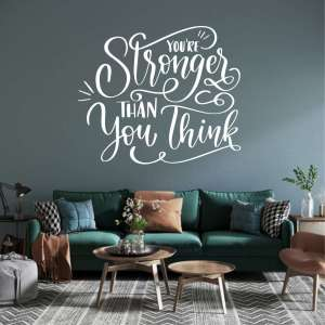 Zidna naljepnica Stronger Than You Think
